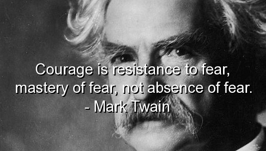 mark-twain-famous-quotes-sayings-courage-fear-wise.jpg